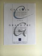 894 - Suisse Vaud Calamin Grand Cru 1992  étiquette Neuve - Etiquettes