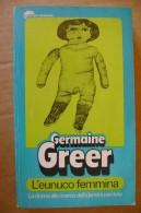 PDA/35 Germaine Greer L´EUNUCO FEMMINA Tascabili Bompiani I Ed. 1976/femminismo - Libri, Riviste, Fumetti