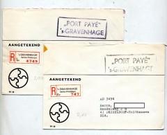 Lettre Recommande Gravenhage Cachet Port Payé - Postal History