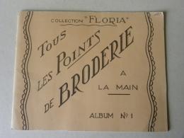 Album Collection FLORIA - Tous Les Points De Broderie - Margot Editeur 1949 - Point De Croix