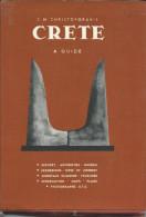 J Christoforakis -CRETE  A -Guide -  History  & Plans  163 Pages +Photographs Etc - Exploration/Voyages