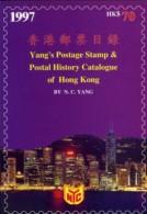 Yang's Postage Stamp & Postal History Catalogue Of Hong Kong. 1997. - Stamp Catalogues