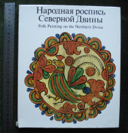 Olga Kruglova Russian Folk Art Of The Northern Dvina - Histoire De L'Art Et Critique