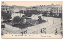 76 - LE HAVRE - Place Gambetta - Ed. ELD/GF N° 57 - 1923 - Le Havre