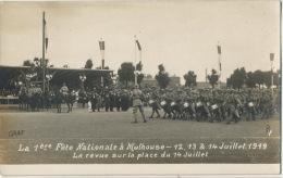 Carte Photo Mulhouse 1 Ere Fete Nationale Juillet 1919 Revue Place Du 14 Juillet Defilé Troupes   Photo Graf - Mulhouse