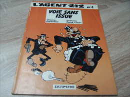 Agent 212 Eo N° 4 Voie Sans Issue Broché Dupuis - Agent 212, L'