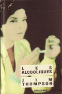 Jim THOMPSON Les Alcooliques Rivages Noirs N°55 (1988, EO Dans La Collection) - Rivage Noir
