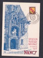 Exposition Philatelique Nancy Mai 1948 Cachet Commemoratif Sur Marianne Dulac 682 693 Et Lorraine 757 - Cachets Commémoratifs