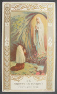 IMAGE PIEUSE ( Vers 1920)  NOTRE DAME DE LOURDES - APPARITION A BERNADETTE  / SANTINO / HOLY CARD - Images Religieuses