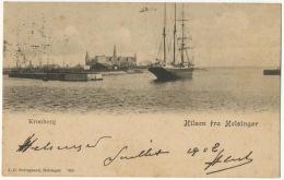 Kronborg Hilsen Fra Helsingor Edit Borregaard 263 Voilier 1902 - Denmark