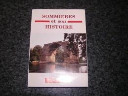 SOMMIERES ET SON HISTOIRE N° 4 1996 Régionalisme Archers Viaducs  Guerre 40 45 Maquis Résistance Eclairage Public - Languedoc-Roussillon