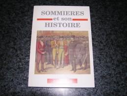 SOMMIERES ET SON HISTOIRE N° 9 2001 Régionalisme Prison Château Fontbouisse Epidémie Peste Garrigue Durell Taureaux - Languedoc-Roussillon