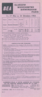 British European Airways (BEA) : Horaires (Mai-Octobre 1964) Paris (Le Bourget, Orly)-Birmingham-Manchester-Glasgow - Timetables