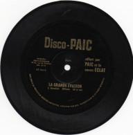 Disque Vinyle Souple Offert Par PAIC, La Grande évasion 45t (rose1) - Formats Spéciaux