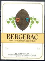 272 - Bergerac - Mis En Bouteille Par Les Chais Réunis - 54710 Fléville - Bergerac