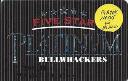 Bullwhackers Casino Black Hawk, CO PLATINUM Slot Card - CCS - Player Info Printed In Black - Casino Cards