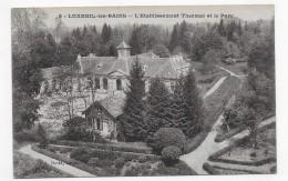 LUXEUIL LES BAINS EN 1918 - N° 8 - L' ETABLISSEMENT THERMAL ET LE PARC - CPA VOYAGEE - Luxeuil Les Bains