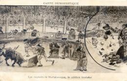 Carte Humoristique Sur La Corrida - Exploits De Mortalavaqua , Célèbre Toréador - Corridas