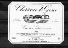 BORDEAUX - Premières Cotes De Bordeaux - Chateau De Gorce 1988 - Bordeaux