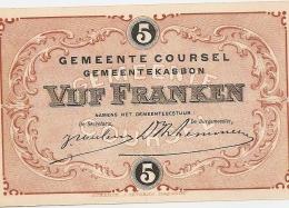 Noodgeld - Coursel - 5 Frank - UNC - Belgique