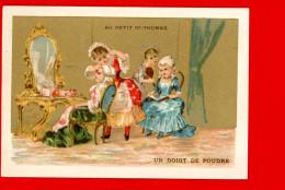 Paris, Au Petit St Thomas, Jolie Chromo Lith. Champenois TM35-32, Costumes 17ème Siècle, Un Doigt De Poudre - Chromos