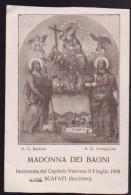 SANTINO MADONNA DEI BAGNI INCORONATA IL 5 LUGLIO 1908 SCAFATI SALERNO HOLY CARD IMAGE PIEUSE ANDACHTSBILD - Religión & Esoterismo