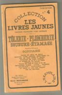 Collection Les Livres Jaunes  :tolerie-plomberie-soudure- étamage - Do-it-yourself / Technical