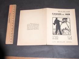 CAGNES SUR MER - CITE DES PEINTRES -UN SEJOUR IDEAL -ETE HIVER 1939/40 - Ed Syndicat D'initiative.Dépliabnt Tourisme - Publicité