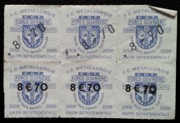 Vignette Union Départementale - F.C. METALLURGIE / CGT - FORCE OUVRIERE - 2006 - Erinnophilie