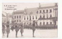 Tienen: Le Roi Albert 1 à Tirlemont. (fotokaart, 1920) - Tienen