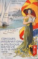 CPA - SUISSE GENEVE Litho Par C. Cuénod - Concours International De Musique 14-15-16 Aout 1909 Carte Numérotée B.E. - - GE Ginevra