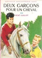 Deux Garçons Pour Un Cheval-guillot - Biblioteca Rosa