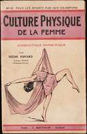 Irène Popard - Culture Physique De La Femme - Gymnastique Harmonique - S. Borneman, Éditeur - ( 1929 ) . - Bücher, Zeitschriften, Comics