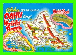 CARTE GÉOGRAPHIQUE - MAPS - ALOHA FROM THE ISLAND OF OAHU WAIKIKI BEACH - - Cartes Géographiques