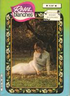 Album Relié Roses Blanches - Reliure N° 7054 - Avec Les Fascicules N° 223 224 Et 225 - Editions Arédit - TBE - Kleine Formaat