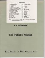 40 Diapositives + Document  Des FORCES ARMEES Représentant L´organisation Générale De La Défense En 1972 - Catalogues
