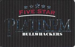 Bullwhackers Casino Black Hawk, CO PLATINUM Slot Card - CCS Over Mag Stripe (BLANK #2) - Casino Cards