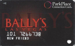 Bally´s Casino Las Vegas, NV - ParkPlace Connection Card - New Friend - Casino Cards