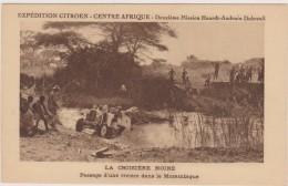 Cpa,passage D´une Rivière Dans Le Mozambique,expédition Citroen,centre Afrique,2ème Mission Haardt-audoun Dubreuil, - Mozambique
