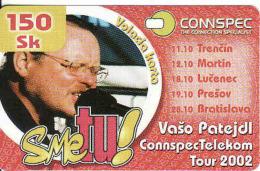 Slovaquie-Slovakia, Private Phonecard CONNSPEC Telekom 2002, Mint, Popstar Vašo Patejdl - Slowakei