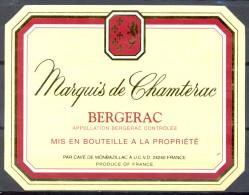 154 - Bergerac - Marquis De Chamterac - Mis En Bouteille à La Propriété - Cave De Montbazillac A.U.C.V.D. 24240 - Bergerac