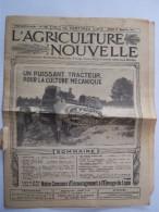 """L'AGRICULTURE NOUVELLE 1917 """"un Puissant Tracteur Pour La Culture Mécanique""""  Journal  16 Pages Avec PUB - Livres, BD, Revues"""