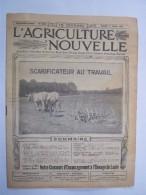 """L'AGRICULTURE NOUVELLE 1918 """"scarificateur Au Travail""""  Journal  16 Pages Avec PUB - Livres, BD, Revues"""