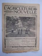 """L'AGRICULTURE NOUVELLE 1917 """"ciselage Des Raisins Dans Une Forcerie """"  Journal  16 Pages Avec PUB - Livres, BD, Revues"""