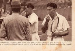 2743. CPA COUPE DAVIS A ROLAND GARROS. JEAN BOROTRA.....MARCEL BERNARD....RENE LACOSTE.. - Tennis