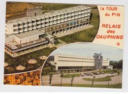 LA TOUR DU PIN - RELAIS DES DAUPHINS - La Tour-du-Pin