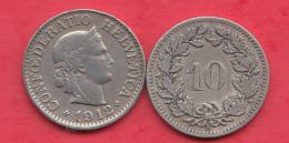 Suisse 10 Rappen 1912 Dans L ´état - Svizzera