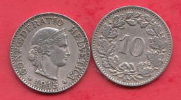 Suisse 10 Rappen 1915 Dans L ´état - Svizzera