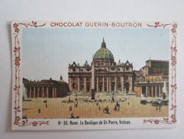 Chromo Chocolat Guérin Boutron Italie Rome Basilique Saint Pierre Vatican - Chromos