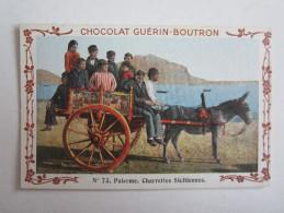 Chromo Chocolat Guérin Boutron Italie Palerme Charrettes Siciliennes Sicile - Other
